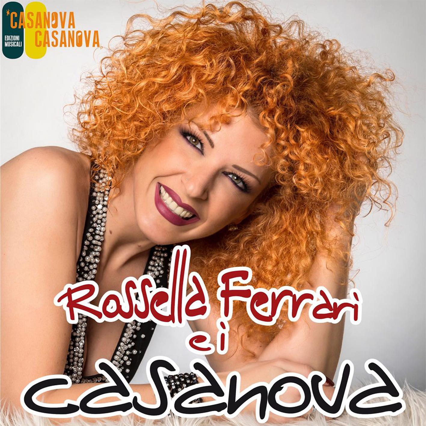 Rossella Ferrari e i Casanova